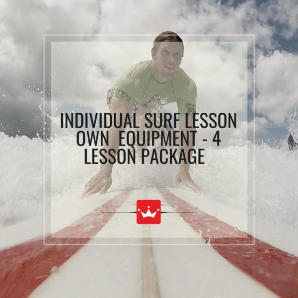 surf lesson with your own equipment
